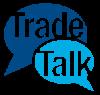Trade Talk